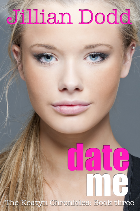 Date Me by Jillian Dodd