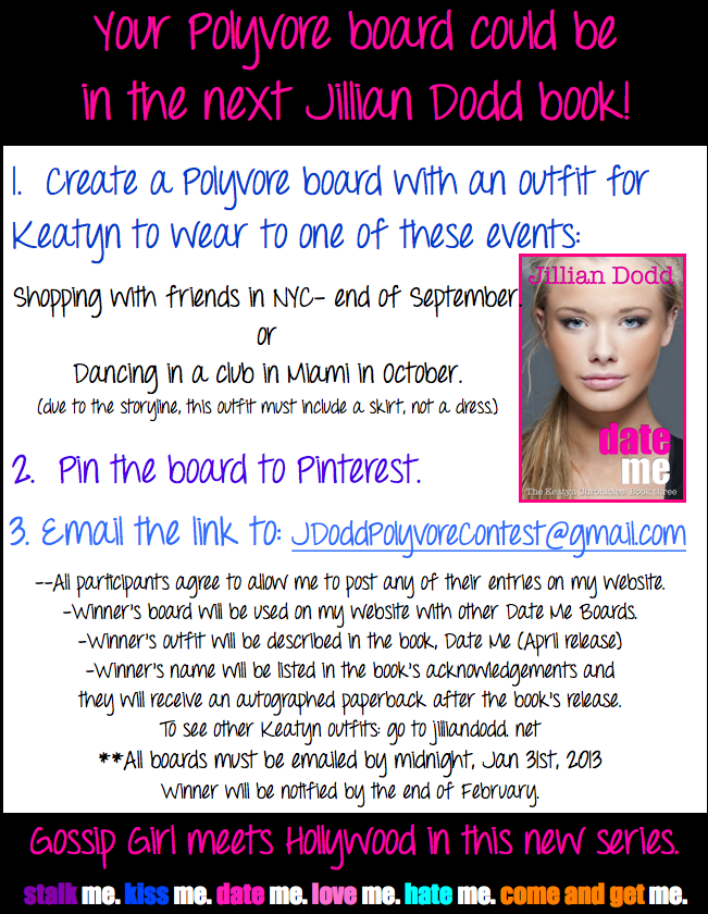 Your Polyvore board could be in Jillian Dodd's next book!